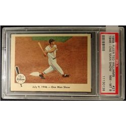 1959 FLEER TED WILLIAMS.  ONE MAN SHOW.  PSA   NM-MT 8
