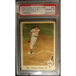 1959 FLEER TED WILLIAMS.  BEATING THE SHIFT.  PSA  NM-MT 8