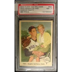 1959 FLEER TED WILLIAMS.  DAUGHTER AND FAMOUS DADDY.  PSA 7