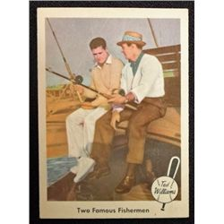 1959 FLEER TED WILLIAMS.  TWO FAMOUS FISHERMAN.  NM-MT
