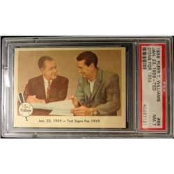 1959 FLEER TED WILLIAMS.  JAN 23, 1959.  TED SIGNS FOR 1959.  PSA 7