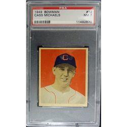 1949 BOWMAN #12  CASS MICHAELS  PSA  NM7  ROOKIE
