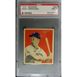 1949 BOWMAN #20  GENE HERMANSKI  PSA  NM 7  ROOKIE