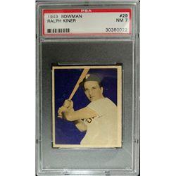 1949 BOWMAN #29  RALPH KINER  PSA NM7