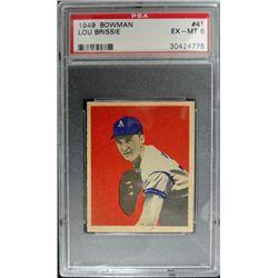 1949 BOWMAN #41  LOU BRISSIE  PSA  EX-MT 6