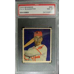 1949 BOWMAN  #65  ENOS SLAUGHTER  PSA NM7