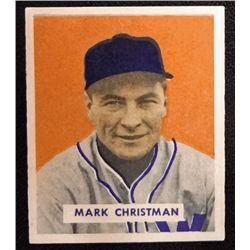 1949 BOWMAN #121  MARK CHRISTMAN  NM  ROOKIE