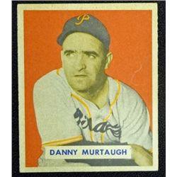 1949 BOWMAN #124A  DANNY MURTAUGH  SCRIPT  EM  ROOKIE