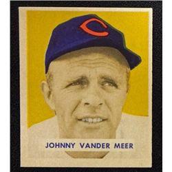 1949 BOWMAN #128  JOHNNY VANDER MEER  NM