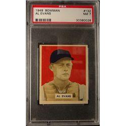 1949 BOWMAN #132B  AL EVANS  PSA  NM7  PRINT  ROOKIE