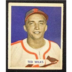 1949 BOWMAN #137  TED WILKS  EM  ROOKIE