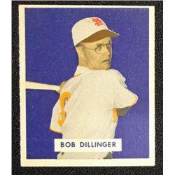 1949 BOWMAN #143A  BOB DILLINGER  NM  SCRIPT  ROOKIE