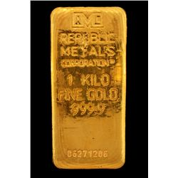 BULLION:  One Kilo 999.9 fine gold bar; Republic Metals Corp; Serial 06271206; 998.3 grams.