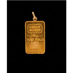 GOLD:  [1] Credit Suisse 999.9 gold bar, 10 grams; and an 18KYG jump ring and pendant bail soldered