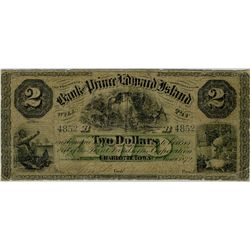 The Bank of Prince Edward Island; 1872 $2 #4852 CH-600-12-06 PMG VG10 Net.  Rare $2 issue with minor