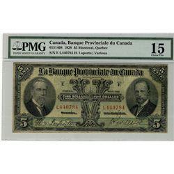 La Banque Provinciale; 1928 $5 #L440784 CH-615-14-08 PMG CH F15.