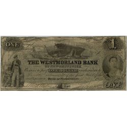 The Westmoreland Bank; 1856 $1 #22913 CH-800-10-08 PMG VG10 Net. Soiling.