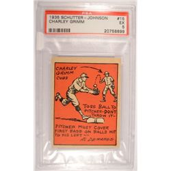 1935 SCHUTTER - JOHNSON  #15 CHARLEY GRIMM  PSA EX 5.