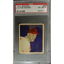 1949 BOWMAN #40  GEORGE MUNGER  PSA EX-MT 6