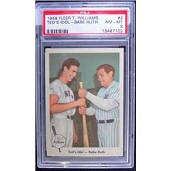 1959 Fleer Ted Williams.  Ted's Idol--Babe Ruth.  PSA 8.