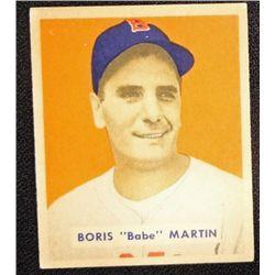 1949 BOWMAN #167  BORIS (Babe) MARTIN  EM  ROOKIE