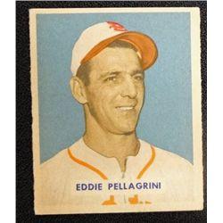 1949 BOWMAN #172  EDDIE PELLAGRINI  EM+  ROOKIE
