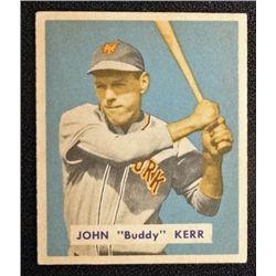 1949 BOWMAN #186  JOHN (Buddy) KERR  EM