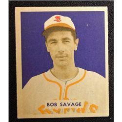 1949 BOWMAN #204 BOB SAVAGE  NM  ROOKIE