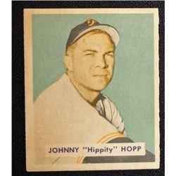 1949 BOWMAN #207  JOHNNY HOPP  NM  ROOKIE