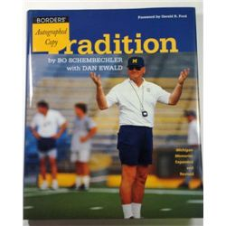 """Autographed Book """"Tradition by Bo Schembechler"""" with Dan Ewald."""