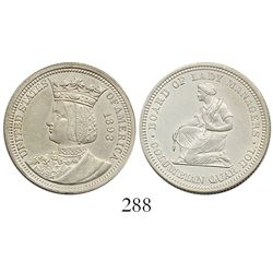 USA, quarter dollar commemorative, Queen Isabella / Columbian Exposition, 1893.