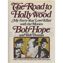 Bob Hope The Road to Hollywood: My Forty-Year Love Affair with the Movies Signed Book