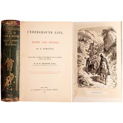 Underground Life; or Mines and Miners, 1st American Edition