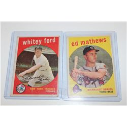 1959 WHITEY FORD #430 AND ED MATHEWS #450 LOW GRADE
