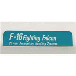 F-16 Fighting Falcon Advertising Sign