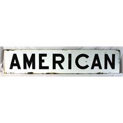 """""""American"""" Porcelain Sign"""