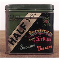 "1900 TIN FROM ""HALF AND"" BUCKINGHAM CUT PLUG SMOKING"