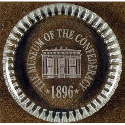 """""""THE MUSEUM OF THE CONFEDERACY 1896-GLASS PAPER WEIGHT"""