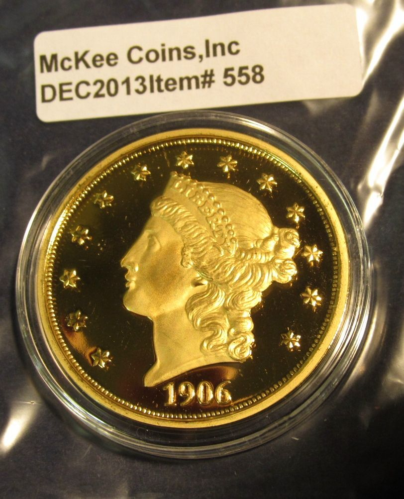 558  Copy of a 1906-D $20 Liberty gold coin – gold plated, marked COPY