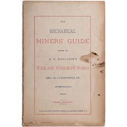 A.S. Hallidie's Mechanical Miner's Guide Wire & Wire Rope Works - San Francisco, CA