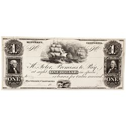 H. Toler Promises to Pay At In Specie $1 Currency Specimen - Monterey, CA