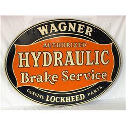 Wagner Authorized Hydraulic Brake Service Tin Sign