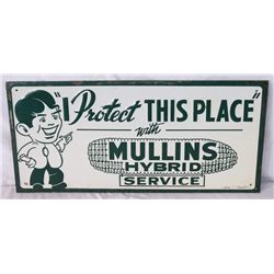 Mullins Hybrids Service Single-sided Tin Sign