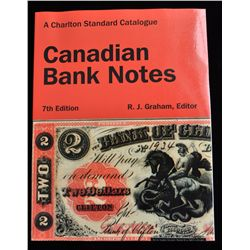 Charlton Standard Catalogue Canadian Bank Notes 7th Edition
