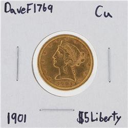 1901 $5 CU Liberty Head Half Eagle Gold Coin DaveF1769