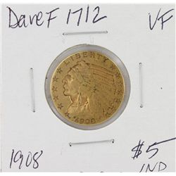 1908 $5 VF Indian Head Half Eagle Gold Coin DAVEF1712