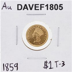1859 $1 Type-3 AU Gold Coin DAVEF1805