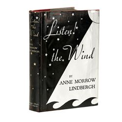 Anne Morrow & Charles Lindbergh Signed First Edition Listen! the Wind