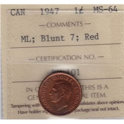 1947 One Cent, ML, Blunt 7