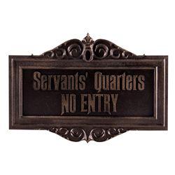 "Disney Prop Haunted Mansion ""Servants' Quarters NO ENTRY"" Park Attraction Sign"